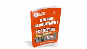 GT Bank Recruitment Past Questions