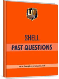 Shell Nigeria Recruitment Past Questions