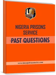 Nigerian Prisons Service Past Questions