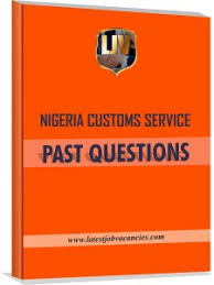 Nigerian Customs Service Past Questions
